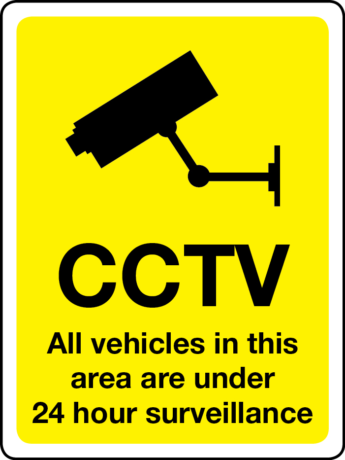 All vehicles in area under 24-hour CCTV surveillance sign