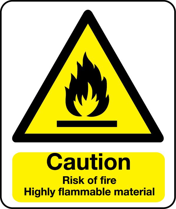 Caution risk of highly flammable material sign