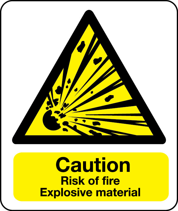 Caution risk of explosive material sign