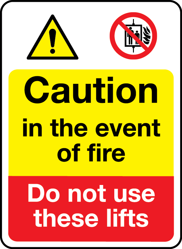 Caution in the event of fire do not use these lifts signs