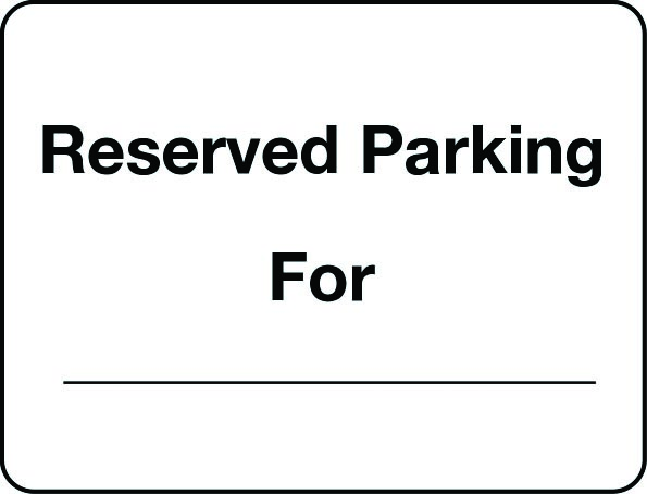 Personalised reserved parking for sign