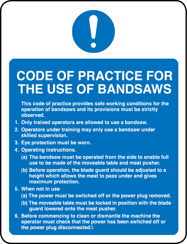 Code of practice for the use of bandsaws sign