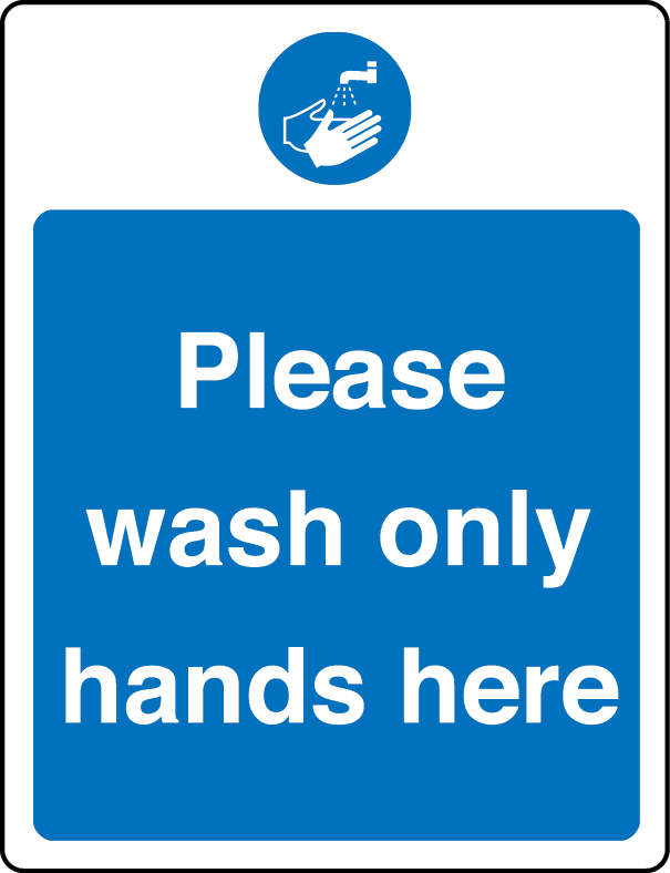 Please wash only hands here sign