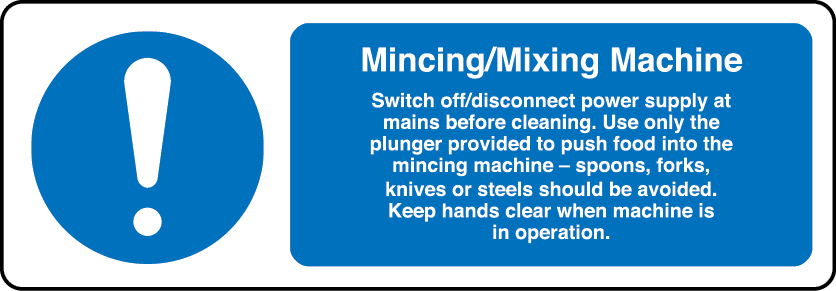 Mincing/mixing machine information sign