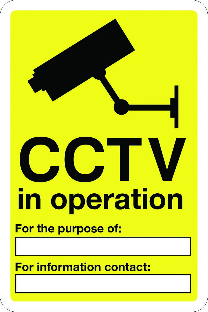 Customisable CCTV in operation sign