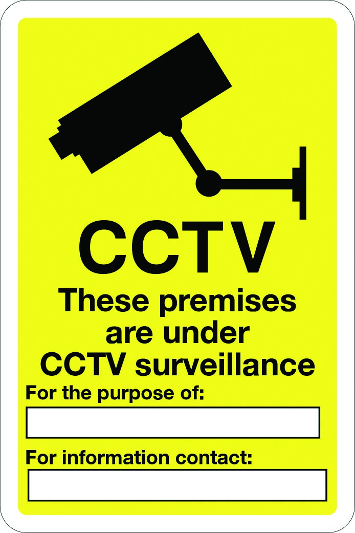 These premises are under CCTV surveillance customisable sign