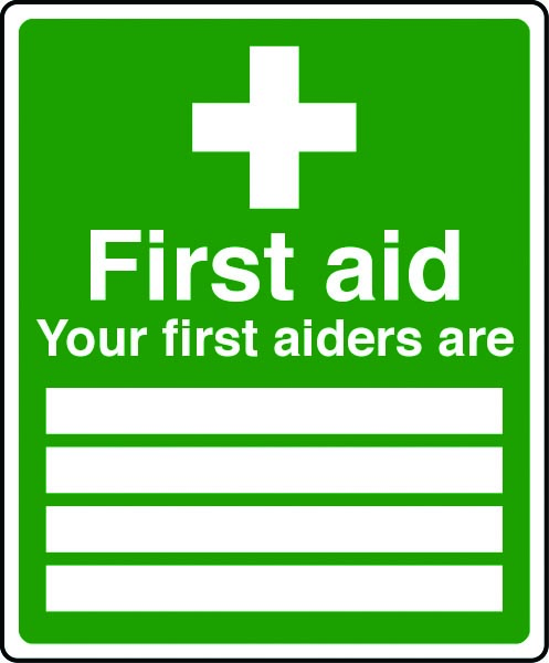 Your first aiders are here sign