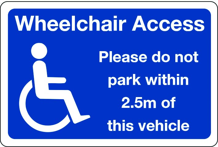 Wheelchair access please do not park within 2.5m of vehicle