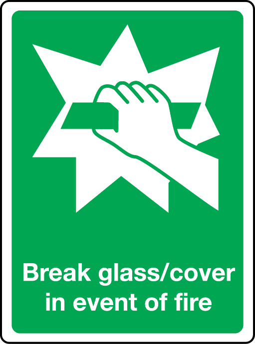 Break glass/cover in event of fire photoluminescent sign