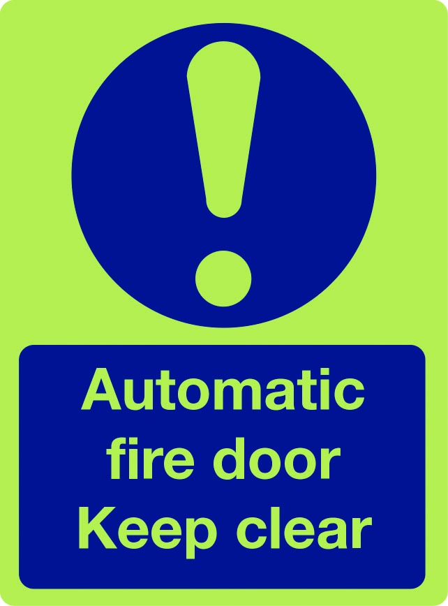 Automatic fire door keep clear photoluminescent sign