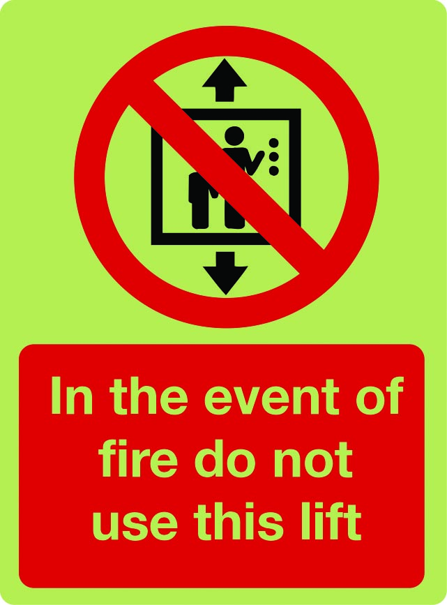 In the event of a fire do not use this lift sign