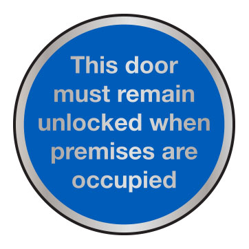 This door must remain unlocked when premises occupied sign