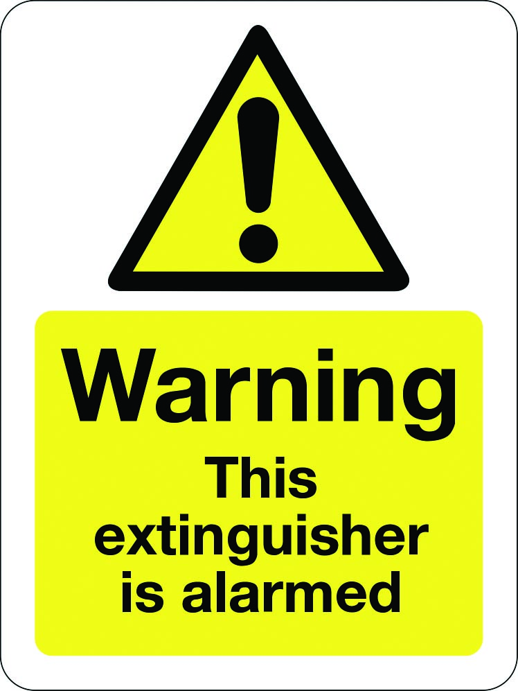 Warning this extinguisher is alarmed sign