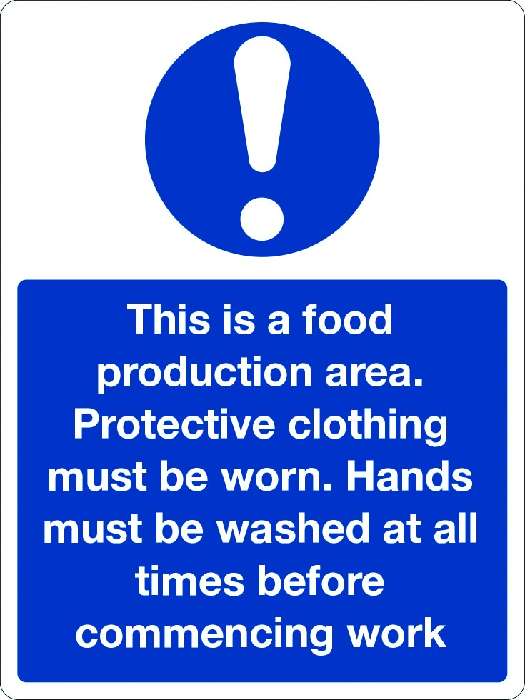 This is a food production area protective clothing must be worn sign
