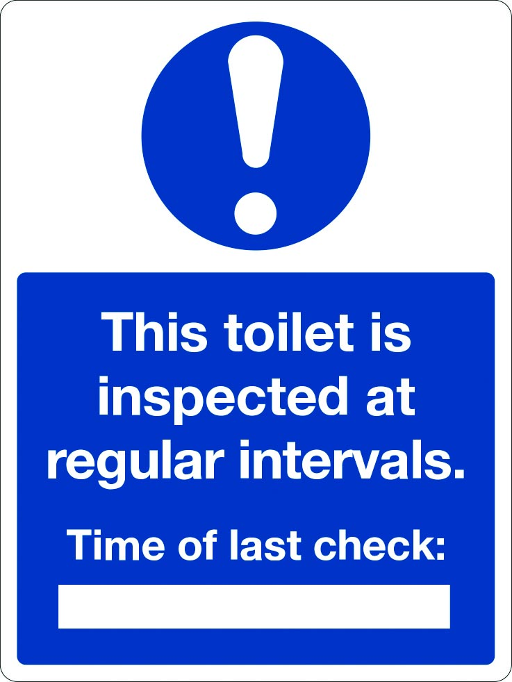 This toilet is inspected at regular intervals sign