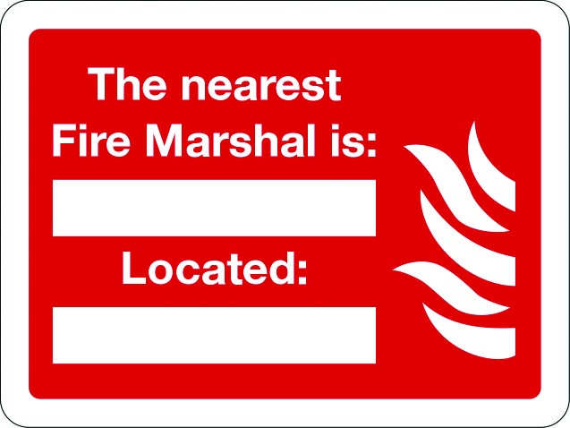 The nearest fire marshal is... sign