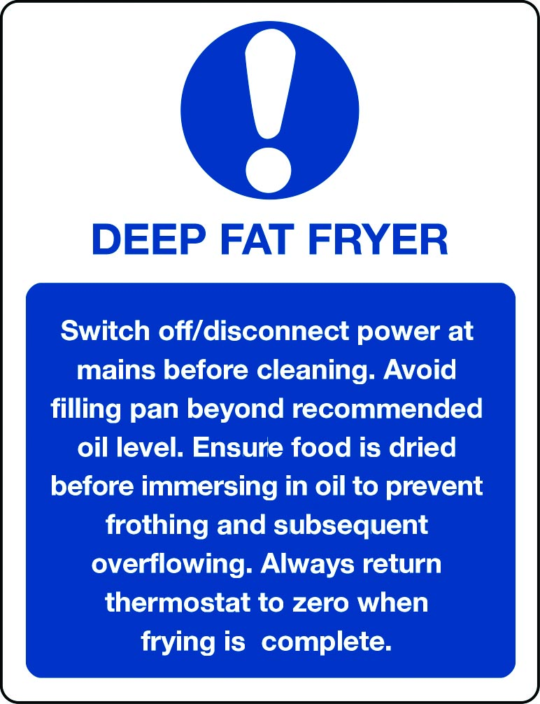 Deep fat fryer information sign