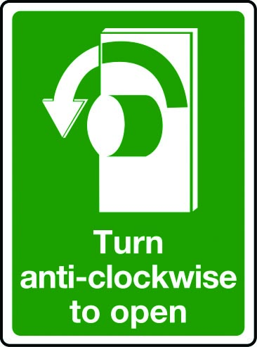 Turn anti-clockwise to open sign