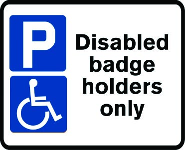 Parking for disabled badge holders only sign