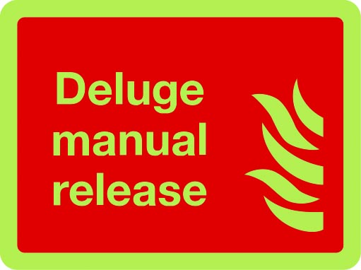 Deluge manual release photoluminescent sign
