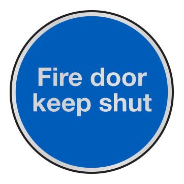 Fire door keep shut anodised aluminium sign