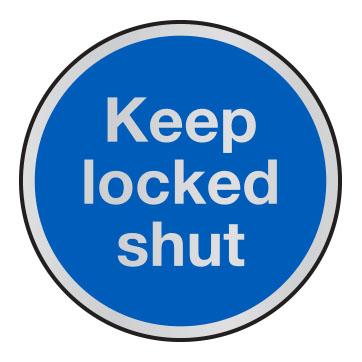 Keep locked shut anodised aluminium sign