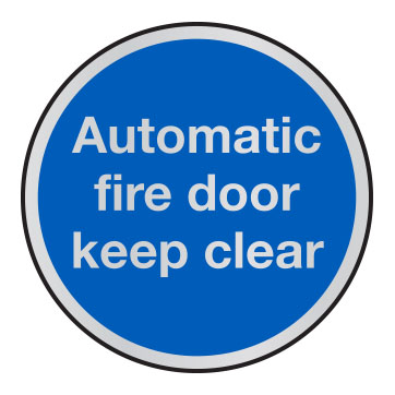 Automatic fire door keep clear anodised aluminium sign