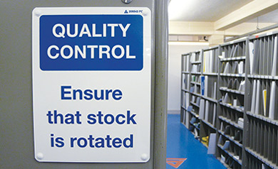 Quality Control ensure that stock is rotated sign