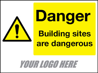 Danger building sites are dangerous