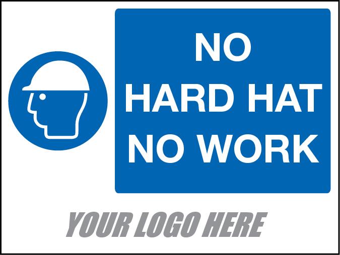 No Hard Hat No Work