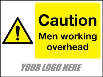 Caution men working overhead