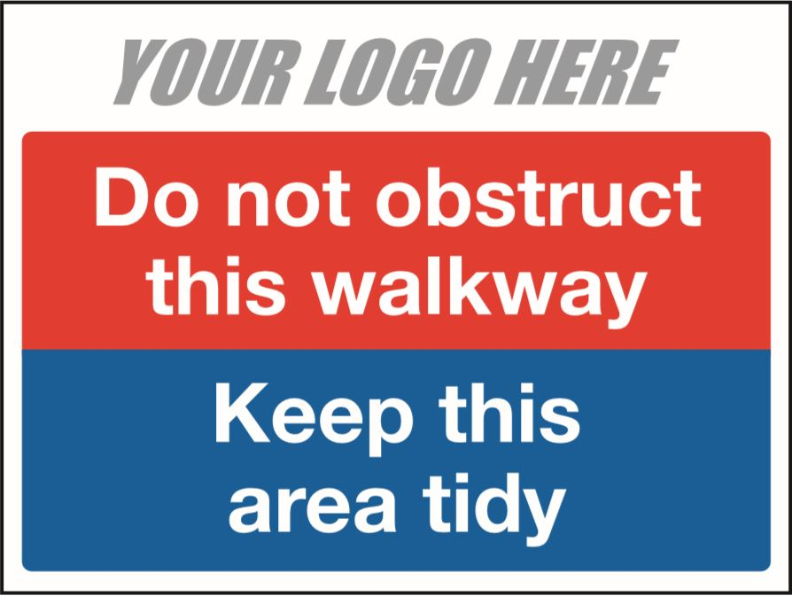 Do not obstruct walkway