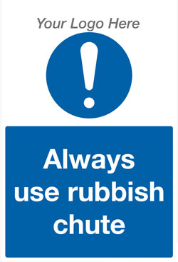 Always Use Rubbish Chute