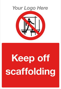 Keep Off Scaffolding