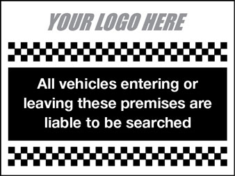 Vehicles liable to be searched security sign