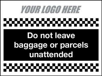 Do not leave baggage unattended