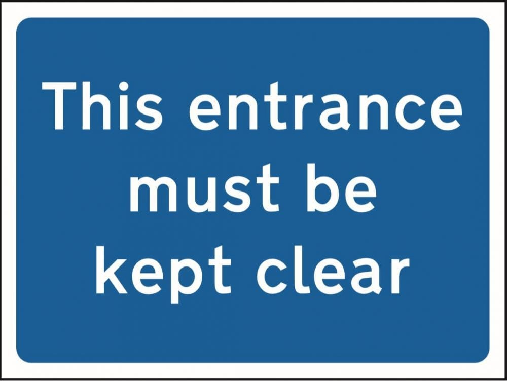 Entrance must be kept clear