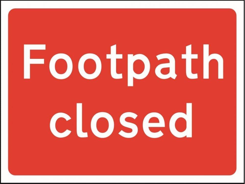 Footpath closed