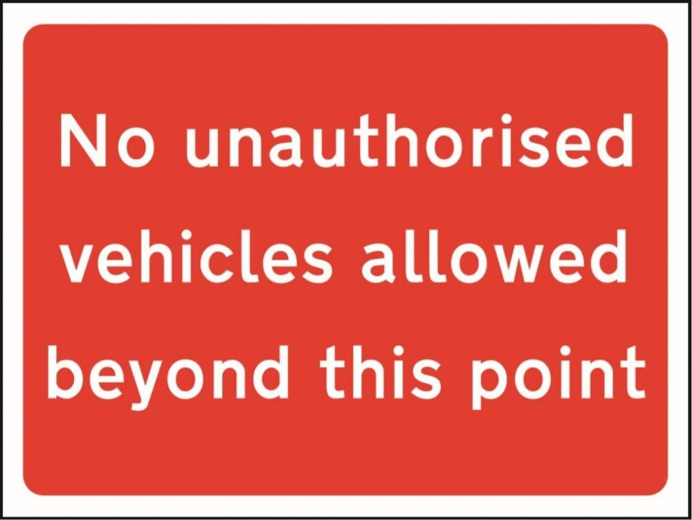 No unauthorised vehicles allowed