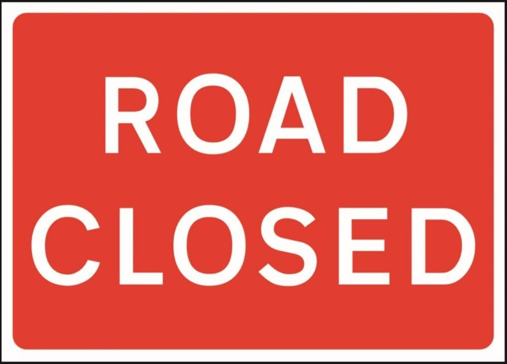 Road closed