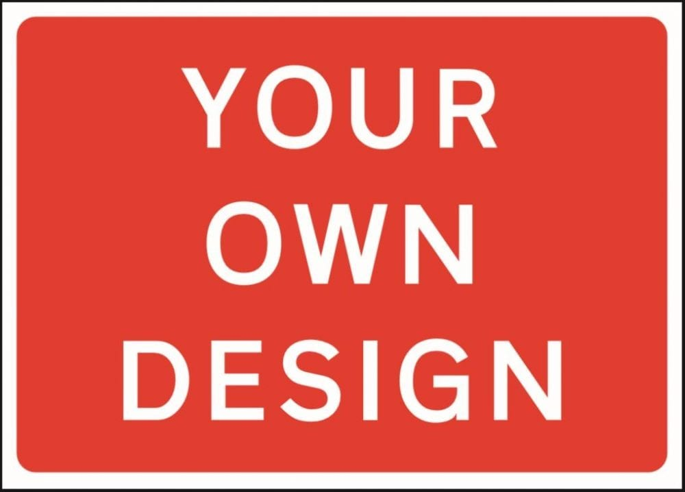 large custom traffic management sign
