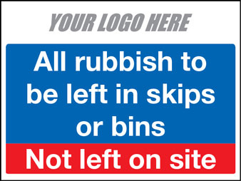 All rubbish to be left in skips or bins