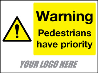 Warning pedestrians have priority