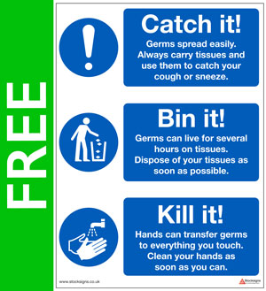 304437FG Catch it, Bin it, Kill it hygiene sign from Stocksigns Ltd FREE promotion