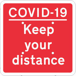 704708 COVID-19 Keep your distance Traffic sign
