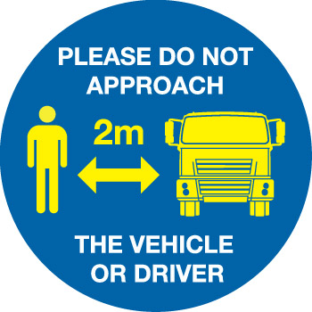 Please Do Not Approach The Vehicle Or Driver