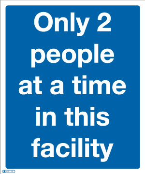 Only 2 people at a time COVID-19 Sign