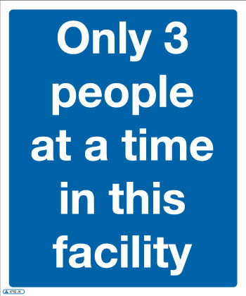Only 3 people at a time in this facility COVID-19 Sign