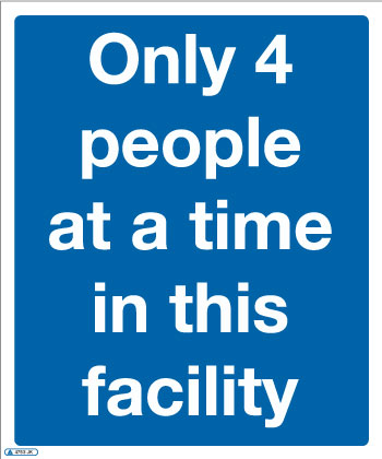 Only 4 people at a time COVID-19 Sign